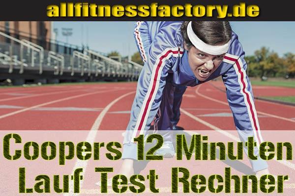 Coopers 12 Minuten Lauf Test Rechner
