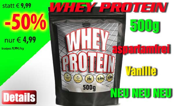 Whey Protein 500g Angebot NEU