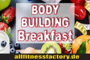bodybuildingfruehstueck