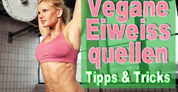 Vegane Eiweißquellen