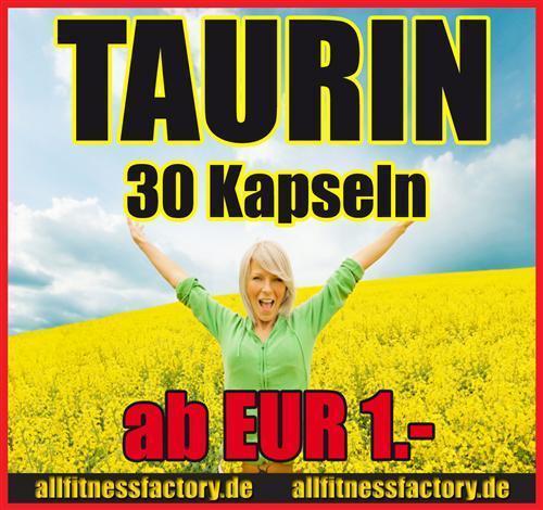 Taurin  Speed Kick Kapseln 807 TOPPREIS nu kurze Zeit