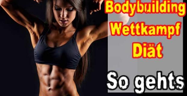 Bodybuilding Wettkampf Diät